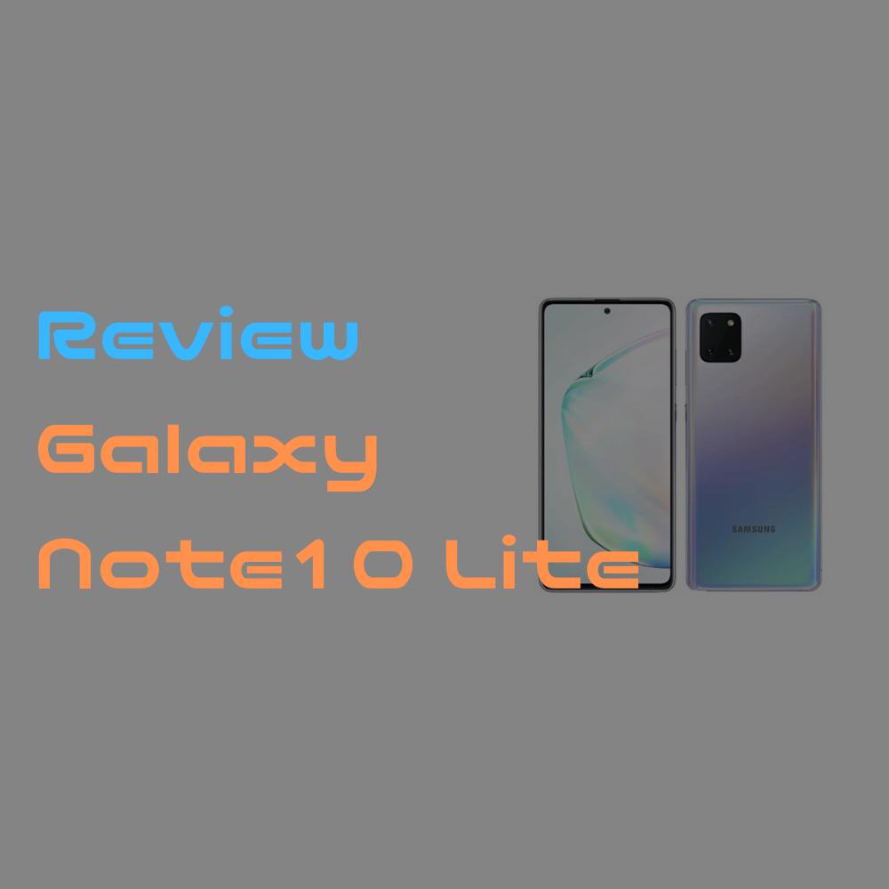 【レビュー】Galaxy Note10 Lite SM-N770FD 質感 / カメラ / Good, Badポイント