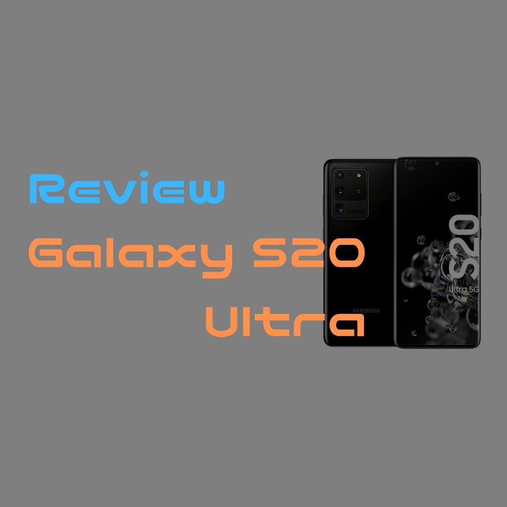 【レビュー】Galaxy S20 Ultra 質感 / カメラ / Good, Badポイント【100倍ズーム】